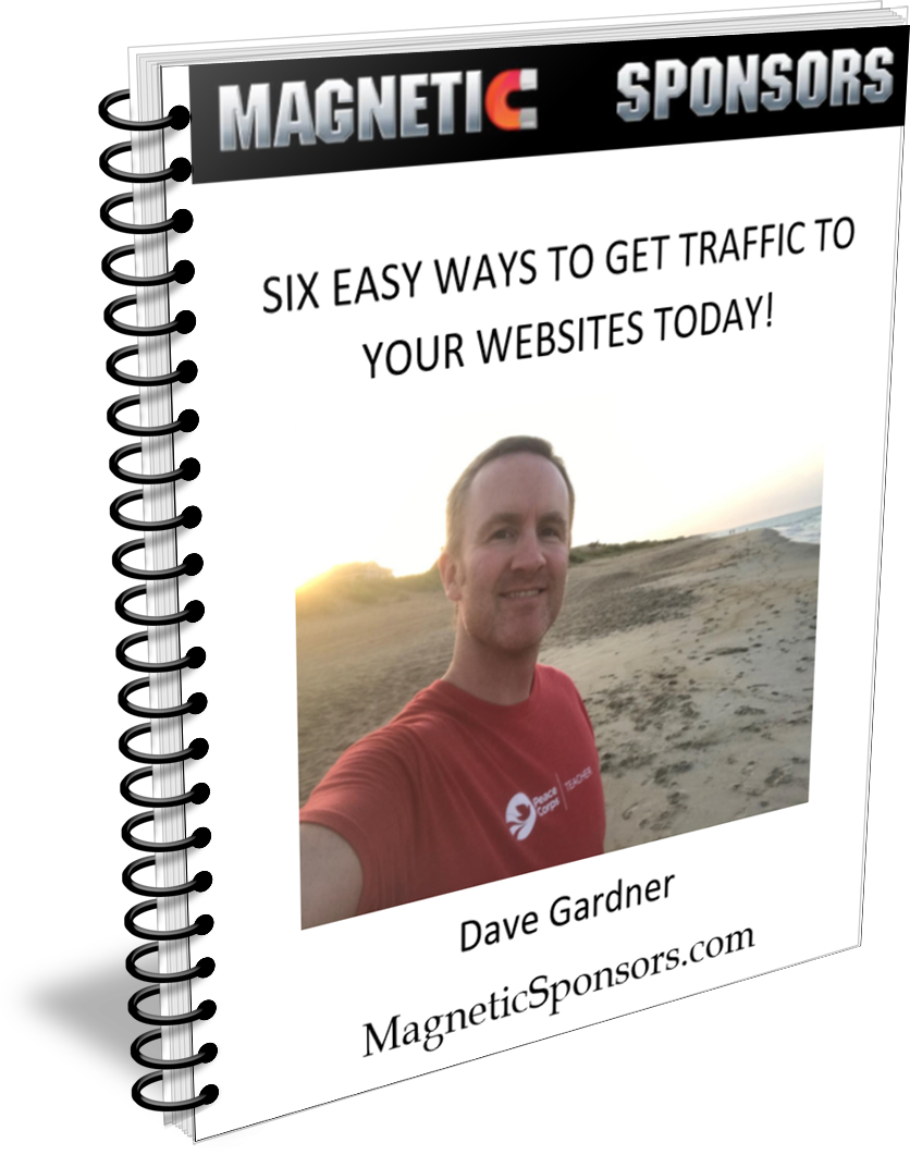 6 Easy Ways to Get Traffic Today by Magnetic Sponsors